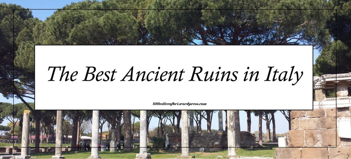 The Best Ancient Ruins In Italy